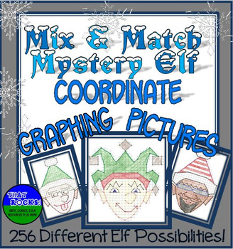 Mix & Match Mystery Elf Coordinate Graphing Pictures! for