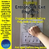 Mystery  Entrance and Exit Rhythms
