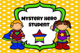 Mystery Hero Student: Behavior Intervention