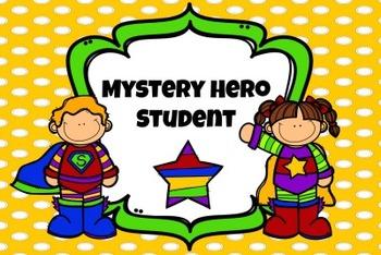 Mystery Hero Student: Behavior Intervention