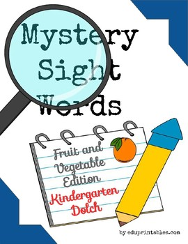 Mystery Kindergarten Dolch Sight Words - Fruit and Vegetable Edition