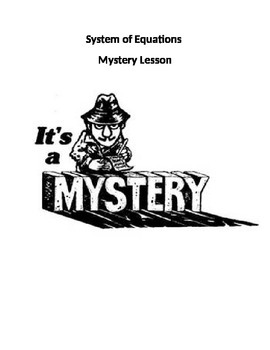 Mystery Lesson: Systems Of Equations