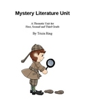 Mystery Literature Unit First, Second and Third Grade