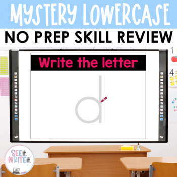 Mystery Lowercase Letter Formation - See it. Write it