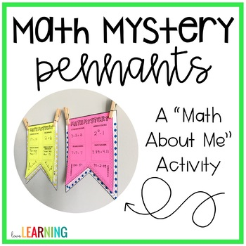 "Mystery Math: A ""Math About Me"" Pennant"