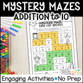 Mystery Math Mazes: Addition within 10 NO PREP Printables-Worksheets