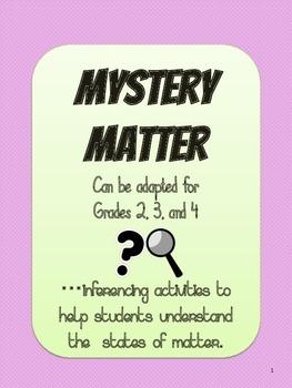 Mystery Matter: Solid, Liquid, Gas