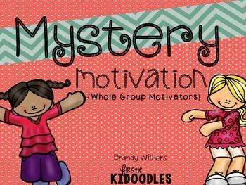 Mystery Motivation {Whole Group Motivators}