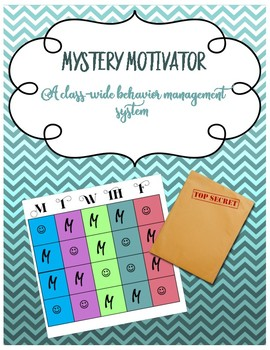 Mystery Motivator: A Class-Wide Behavior Management System