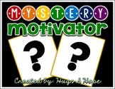 Mystery Motivator - Behavior Management