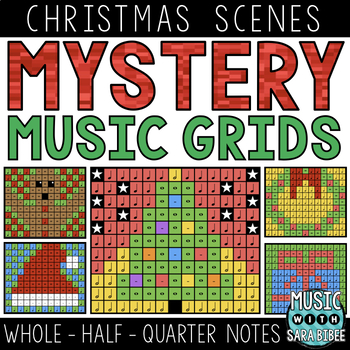 Mystery Music Grids- Christmas Scenes (Whole/Half/Quarter Note Values)