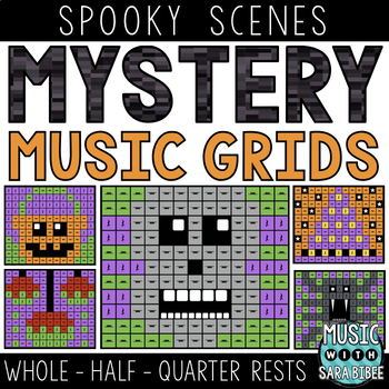 Mystery Music Grids- Spooky Scenes (Whole/Half/Quarter Rest Values)