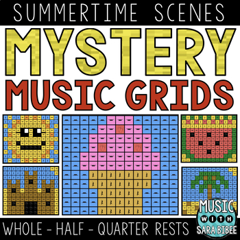 Mystery Music Grids- Summer Scenes (Whole/Half/Quarter Rest Values)