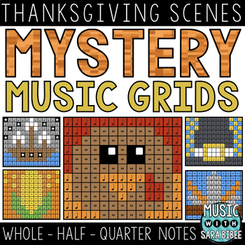 Mystery Music Grids- Thanksgiving Scenes (Whole/Half/Quarter Note Values)