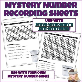 Mystery Number/Estimation Recording Sheet & Graphic Organizers Esti-Mysteries