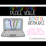 Mystery Number Place Value: A Digital Game