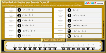 Mystery Phrase: Solve with Quadratic Formula L3(2 Option answers) (Google)