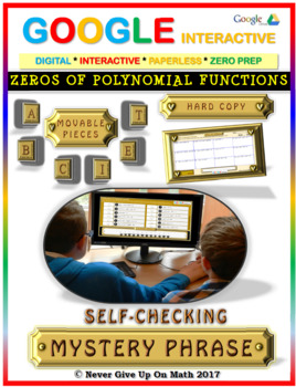 Mystery Phrase:Zeros of Polynomial Functions (Google Interactive & Hard Copy)