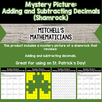 Mystery Picture Adding & Subtracting Decimals Shamrock for St. Patrick's Day