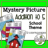 Mystery Picture - Addition to 5 - Back to School Theme