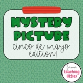 Mystery Picture | Cinco De Mayo Edition | Seasonal | Quiz Style Game | Editable