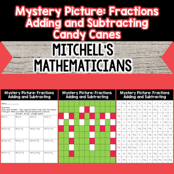 Mystery Picture For Adding and Subtracting Fractions Candy Canes