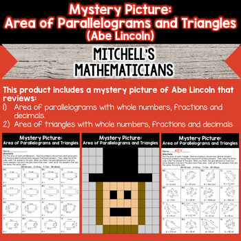 Mystery Picture For Finding the Area of Parallelograms & Triangles (Abe Lincoln)