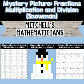 Mystery Picture For Multiplying and Dividing Fractions (Snowman)