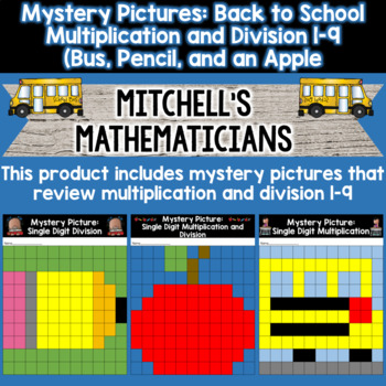 Mystery Picture For Single Digit Multiplication and Division Back to School
