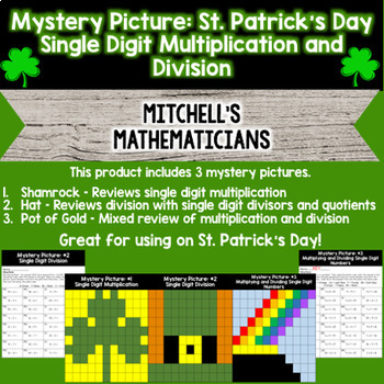Mystery Picture For Single Digit Multiplication and Division St. Patrick's Day