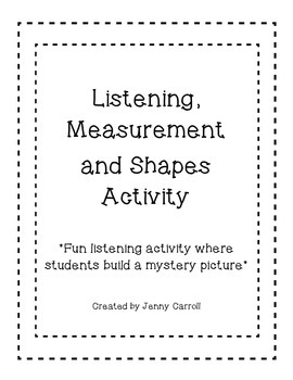 Following Directions, Measurement, Listening and Shape Activity