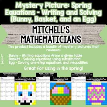 Mystery Pictures For Spring and Easter (Writing and Solving Equations)
