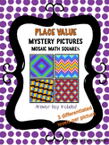 Place Value - Find and Color Mosaic Mystery Pictures
