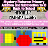Mystery Pictures for Primary Grades Adding and Subtracting to 10