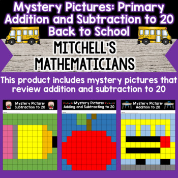 Mystery Pictures for Primary Grades Adding and Subtracting to 20
