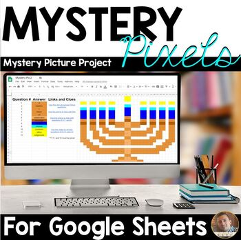 Mystery Pixels- A Hanukkah Mystery Picture Project - Google Sheets™ & Classroom™