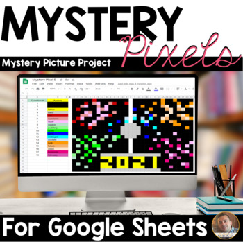 Mystery Pixels- A New Year's 2020 Research Activity- Google Sheets™ & Classroom™