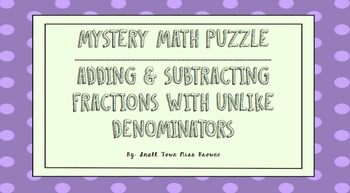 Mystery Puzzle - Adding and Subtracting Fractions with Unl
