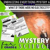 Mystery Science 4th Grade Energizing Everything | Mystery
