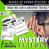 Mystery Science 4th Grade Waves of Sound | Mystery 1 Sound