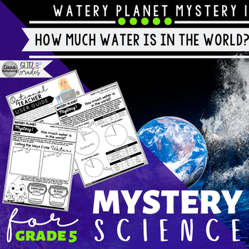 Mystery Science 5th Grade Watery Planet | Mystery 1 Earth's Water Distribution