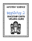 Mystery Science Spaceship Earth Mystery 2 Note Taking
