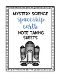 Mystery Science Spaceship Earth Note Taking