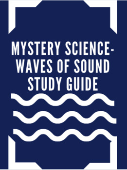 Mystery Science Waves of Sound Study Guide