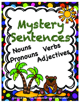 Mystery Sentences: Nouns, Verbs, Adjectives, Pronouns