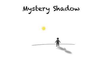 Mystery Shadow
