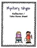 Mystery Skype Reflection/Take Home Sheet