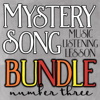 Mystery Song Music Listening: Bundle #3