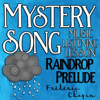 Mystery Song Music Listening: Raindrop Prelude