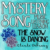 Mystery Song Music Listening: The Snow is Dancing